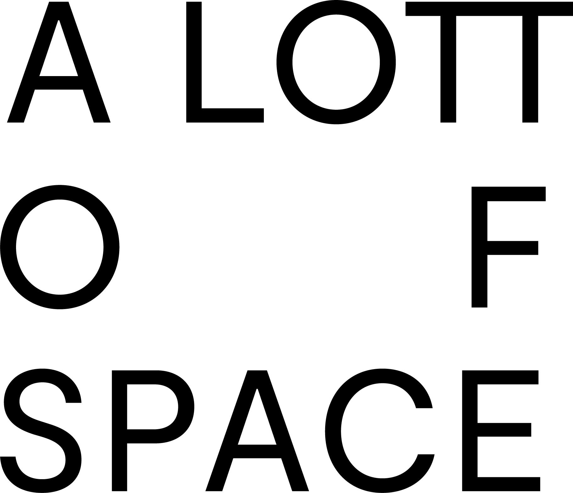 A LOTT OF SPACE